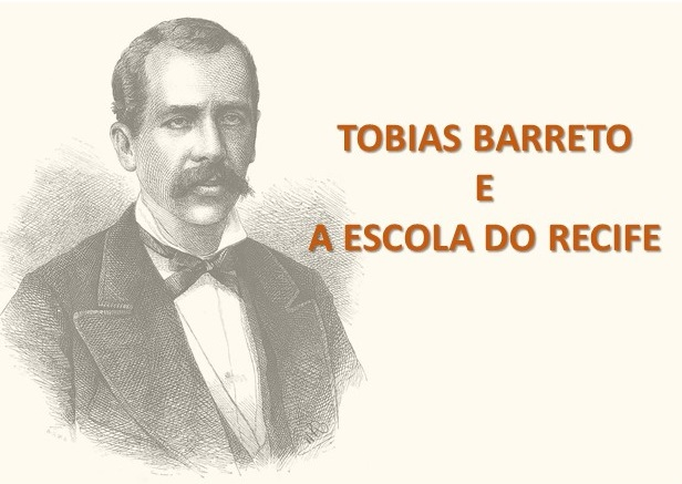 Tobias Barreto e a Escola do Recife